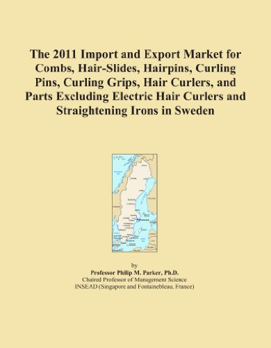 The 2011 Import and Export Market for Combs, Hair-Slides, Hairpins, Curling Pins, Curling Grips, Hair Curlers, and Parts Excluding Electric Hair Curlers and Straightening Irons in Sweden PDF