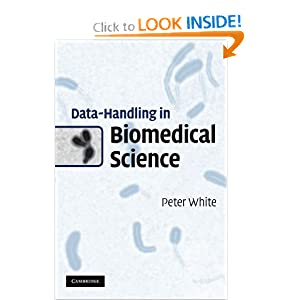 Data-Handling in Biomedical Science Peter White