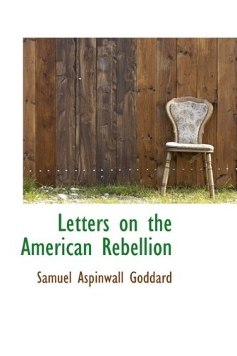 Letters on the American Rebellion