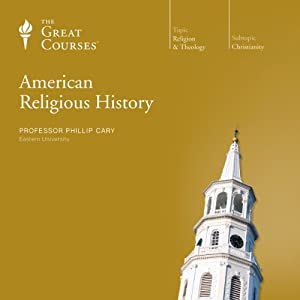 American Religious History | [The Great Courses]