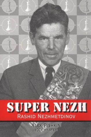 Super Nezh-Rashid Nezhmetdinov