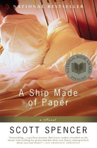 Ship Made of Paper, SCOTT SPENCER