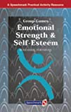 Emotional Strength & Self-Esteem (Group Games)