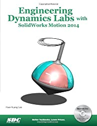 Engineering Dynamics Labs With Solidworks Motion 2014