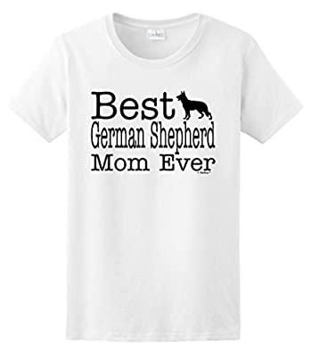 Dog Lover Gift Best German Shepherd Mom Ever Ladies T-Shirt