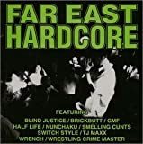 FAR EAST HARDCORE