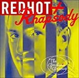 Red Hot + Rhapsody: The Gershwin Groove