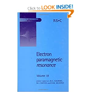 Electron Paramagnetic Resonance (SPR Electron Paramagnetic Resonance (RSC)) B. C. Gilbert, M. J. Davies and Damien M. Murphy