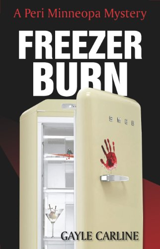 Freezer Burn (Peri Minneopa Mysteries Book 1)
