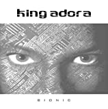 Bionic [CD 1] [CD 1] [CD 1] King Adora