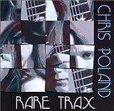 Rare Tracks by Poland, Chris