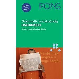 PONS Grammatik Ungarisch. Kurz und bündig