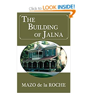 The Building of Jalna (Whiteoaks 09) Mazo De la Roche