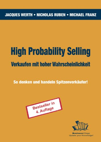 Werth Jacques,Ruben Nicholas,Franz Michael, High Probability Selling.