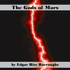The Gods of Mars | [Edgar Rice Burroughs]