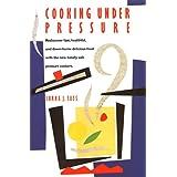 Cooking under Pressure ~ Lorna J. Sass
