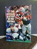 img - for NFL: Official History of Pro Football (Hardcover) by By Beau Riffenburgh and Jack Clary book / textbook / text book