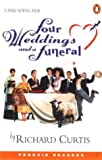 Four Weddings and a Funeral (Penguin Readers (Graded Readers)) (058240262X) by Curtis, Richard