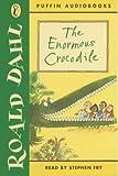 The Enormous Crocodile: Unabridged (Puffin audiobooks)