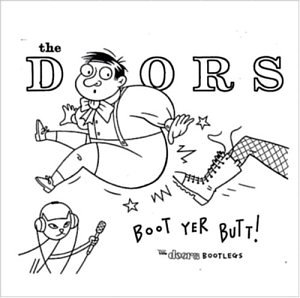 Boot Yer Butt!: The Doors Bootlegs artwork