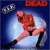 V.I.P. Dead