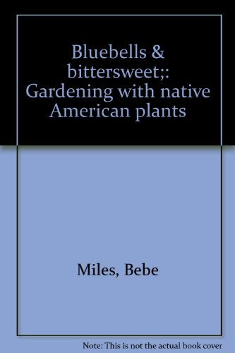 bluebells-bittersweet-gardening-with-native-american-plants