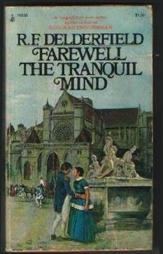 Farewell the Tranquil Mind, R.F. Delderfield