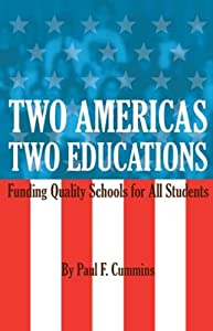 Two Americas, Two Educations by Paul Cummins