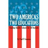 TWO AMERICAS, TWO EDUCATIONS ~ PAUL CUMMINS