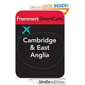 Cambridge and East Anglia, England: Frommer's ShortCuts
