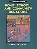 Home, school, and community relations :  a guide to working with families /