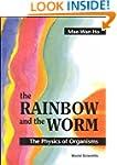 Rainbow & the Worm (the): the Physics...