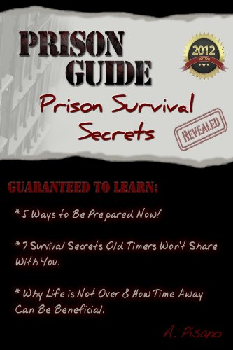 Prison Guide: Prison Survival Secrets Revealed