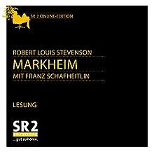 Markheim Hörbuch von Robert Louis Stevenson Gesprochen von: Franz Schafheitlin