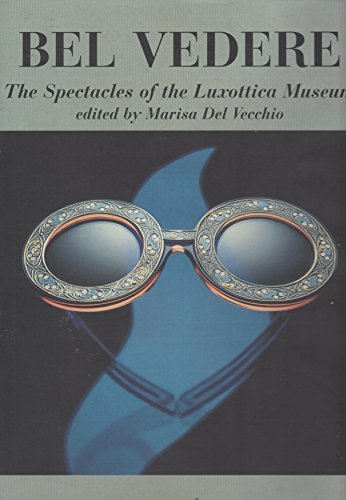bel-vedere-the-spectacles-of-the-luxottica-museum-volume-ii