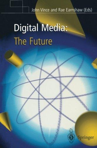 Digital Media: The Future