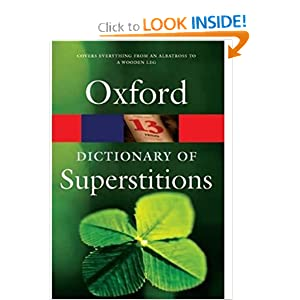 Amazon.com: A Dictionary of Superstitions (Oxford Paperback ...