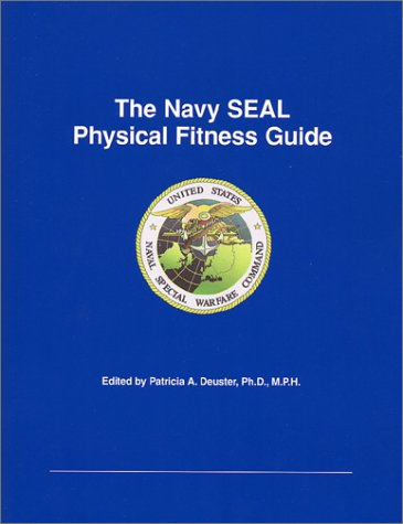 The Navy SEAL Physical Fitness Guide (Seal Training Guide compare prices)