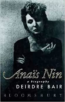Amazon.com: Anais Nin a Biography (9780747521358): Deirdre Bair: Books
