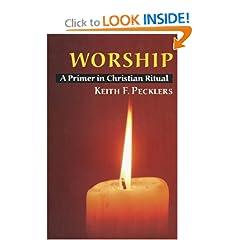 Worship: A Primer in Christian Ritual