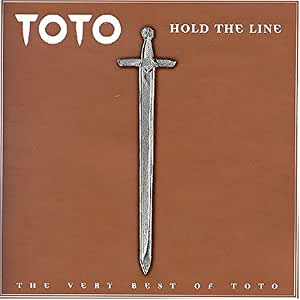 Toto Hold The Line Very Best Of Amazon Com Music
