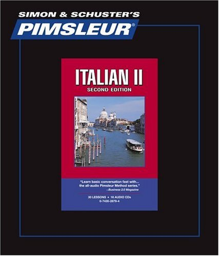 Italian II, Comprehensive: Learn to Speak and Understand Italian with Pimsleur Language Programs