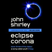 Eclipse Corona: A Song Called Youth, Book 3 | John Shirley