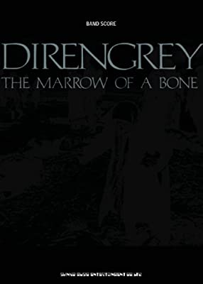 バンド・スコア DIR EN GREY「THE MARROW OF A BONE」