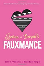 Jenna &amp; Jonah&#39;s Fauxmance