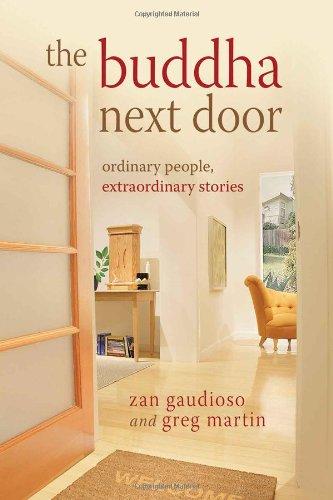 The Buddha Next Door: Ordinary People, Extraordinary Stories
