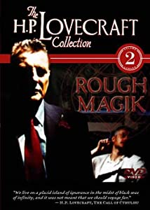The H.P. Lovecraft Collection Volume 2: Rough Magik