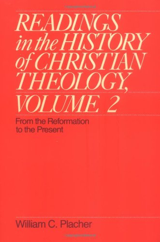 Readings in the History of Christian Theology, Volume 2:...