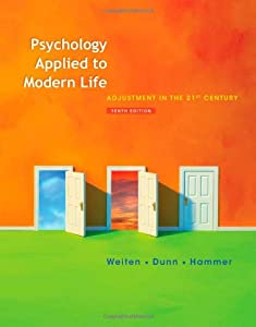 Psychology Applied to Modern Life: Adjustment in the 21st Century (Available Titles Cengagenow)