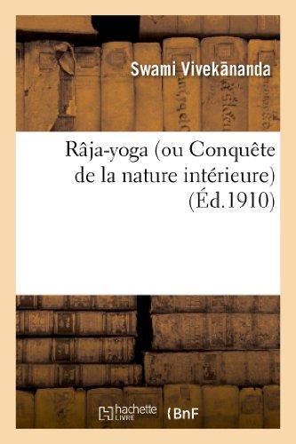 raja-yoga-ou-conquete-de-la-nature-interieure-conferences-faites-en-1895-1896-a-new-york
